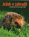 Obálka knihy Ježek v zahradě