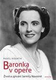 Baronka v opeře (Život a zpívání Jarmily Novotné) - obálka