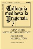 Juden in der mittelalterlichen Stadt (Jews in the medieval town) - obálka