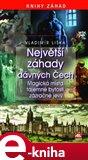 Největší záhady dávných Čech (Elektronická kniha) - obálka