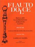 Škola hry na sopránovou zobcovou flétnu I (Flauto dolce) - obálka