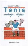 Tenis volným stylem - obálka