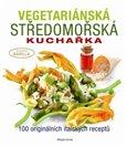 Vegetariánská středomořská kuchařka (100 originálních italských receptů) - obálka