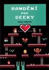 Obálka knihy Randění pro geeky