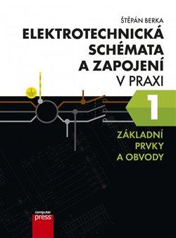 Obálka titulu Elektrotechnická schémata a zapojení v praxi 1
