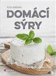 Domácí sýry (Návody na výrobu a zajímavé recepty – naše i zahraniční) - obálka