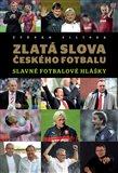 Zlatá slova českého fotbalu - obálka