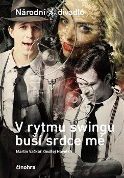 Obálka titulu V rytmu swingu buší srdce mé
