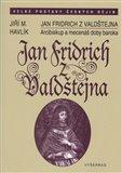 Jan Fridrich z Valdštejna (Arcibiskup a mecenáš doby baroka) - obálka