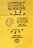 Usměvavý sluníčka na rok 2016 - obálka