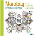 Mandaly - příroda a zvířata (více než 60 obrázků k vymalování) - obálka