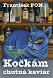 Kočkám chutná kaviár - obálka