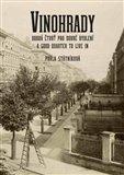 Vinohrady - dobrá čtvrť pro dobré bydlení (A good quarter to live in) - obálka