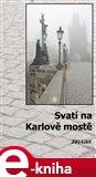 Svatí na Karlově mostě - obálka
