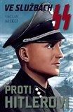 Ve službách SS proti Hitlerovi - obálka
