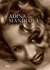 Obálka knihy Čemu se smála Adina Mandlová?