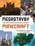 Megastavby (Postavte neuvěřitelná města ve světě Minecraft) - obálka
