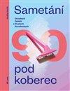 Obálka knihy Sametání pod koberec
