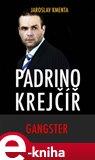 Padrino Krejčíř - Gangster - obálka