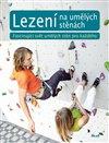 Obálka knihy Lezení na umělých stěnách
