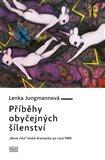 Příběhy obyčejných šílenství ('Nová vlna' české dramatiky po roce 1989) - obálka