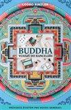 Buddha vchází do kanceláře (Průvodce životem pro novou generaci) - obálka