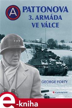 Pattonova 3. armáda ve válce - Forty George e-kniha