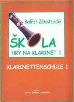 Škola hry na klarinet 1. Klarinettenschule 1 - Bedřich Zákostelecký