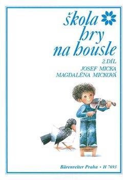 Škola hry na housle 2 - Josef Micka, Magdalena Micková