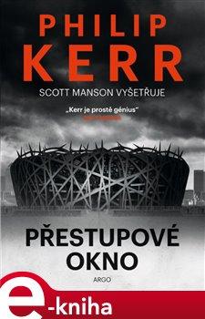Přestupové okno - Philip Kerr e-kniha