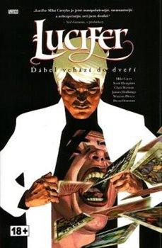 Ďábel vchází do dveří. Lucifer 1 - Mike Carey