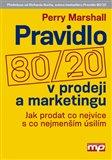 Pravidlo 80/20 v prodeji a marketingu (Jak prodat co nejvíce s co nejmenším úsilím) - obálka