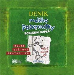 Poslední kapka. Deník malého poseroutky 3, CD - Jeff Kinney