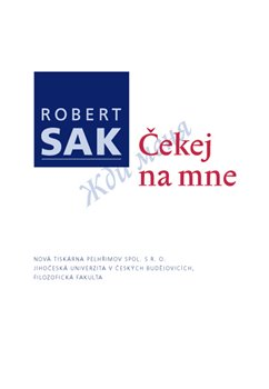 Čekej na mne - Robert Sak