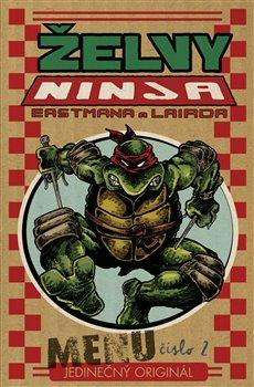 Comics Centrum Želvy Ninja. Menu číslo 2 - Kevin Eastman, Peter Laird
