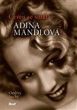 Čemu se smála Adina Mandlová? - obálka