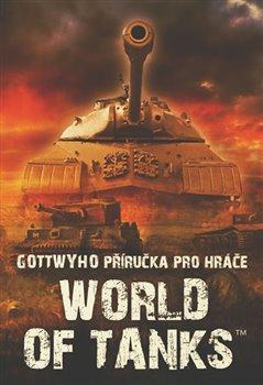 Obálka titulu Gottwyho příručka pro hráče World of Tanks