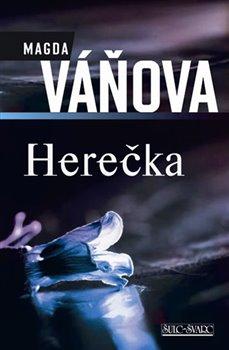 Herečka - Magda Váňová