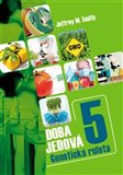 Doba jedová 5 - Geneticky modifikované potraviny - obálka