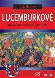 Lucemburkové - obálka