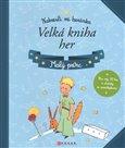 Malý princ – Velká kniha her - obálka