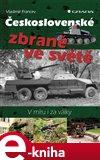 Československé zbraně ve světě - obálka