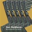 Jan Koblasa (Monumentální miniatury - sochy z let 1974 - 2015) - obálka