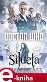 Doctor Who: Silueta - obálka