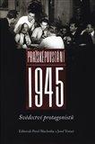 Pražské povstání 1945 (Svědectví protagonistů) - obálka
