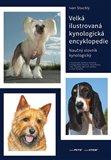 Velká ilustrovaná kynologická encyklopedie (Naučný slovník kynologický) - obálka