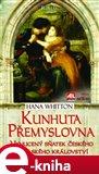 Kunhuta Přemyslovna (Elektronická kniha) - obálka