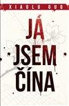 Obálka knihy Já jsem Čína