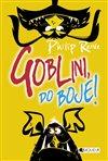 Obálka knihy Goblini, do boje!