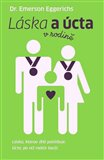 Láska a úcta v rodině (Láska, kterou dítě potřebuje. Úcta, po níž rodiče touží.) - obálka